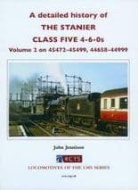 A DETAILED HISTORY OF THE STANIER CLASS FIVE 4-6-0sVol 2  ISBN: 9780901115997